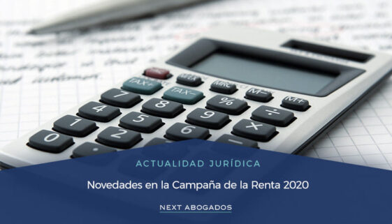 Novedades en la Campaña de la Renta 2020
