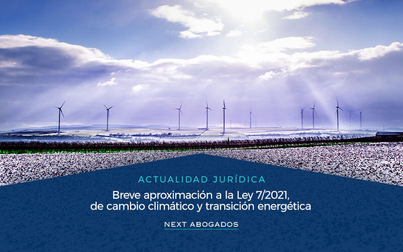 Ley 7/2021, de cambio climático y transición energética